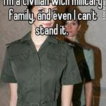 I'm a civilian with military family, and even I can't stand it.