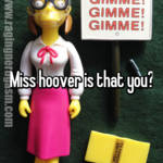 Miss hoover is that you?