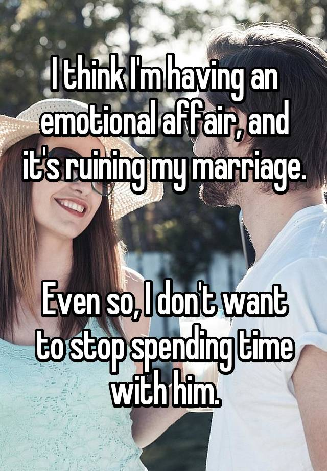 Real people give the honest truth about having an emotional affair