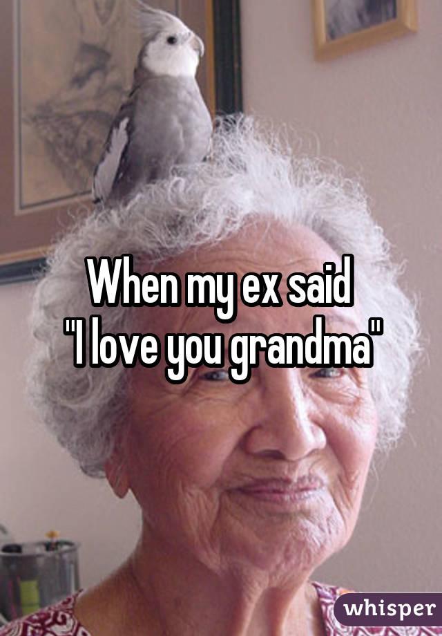When my ex said