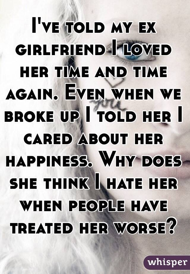 My ex hates me and is dating someone else