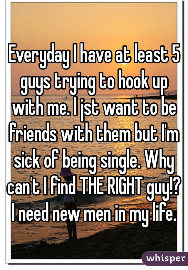 why guys only want to hook up with me The women's guide to better love and relationships  home  reads for women  if you ask, why do guys only want to hook up with me.