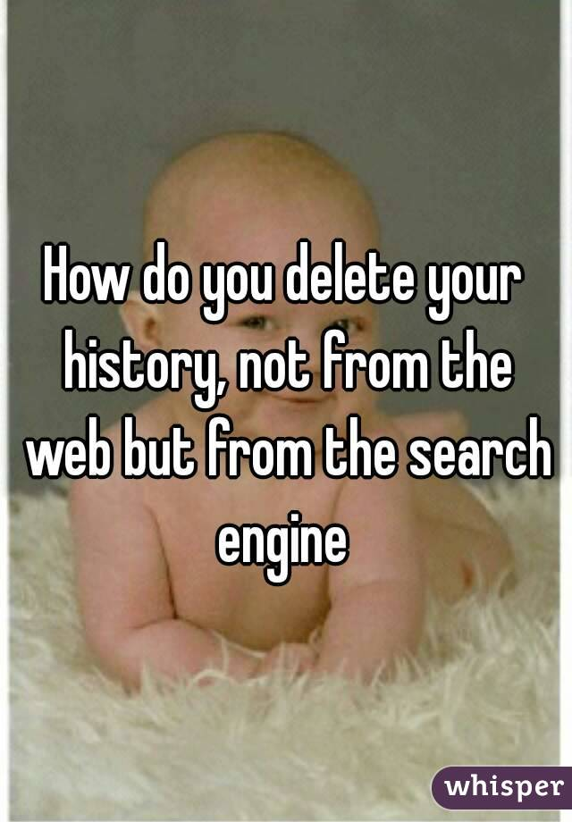 how to delete search history on my android phone