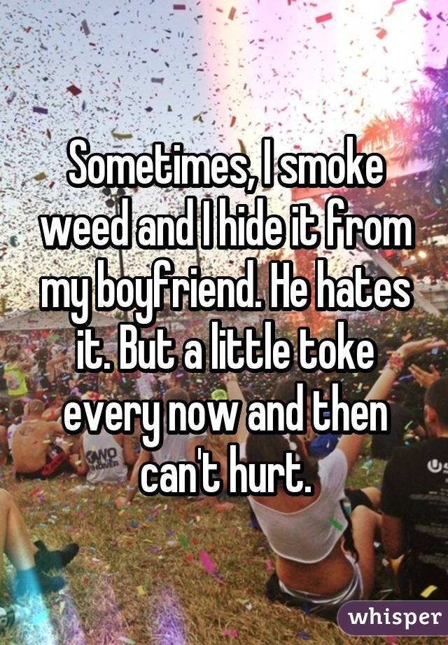 051c5c936be07b4428118fd2605556c304c90e wm Do you hide your weed smoking habits? These 19 people confess...