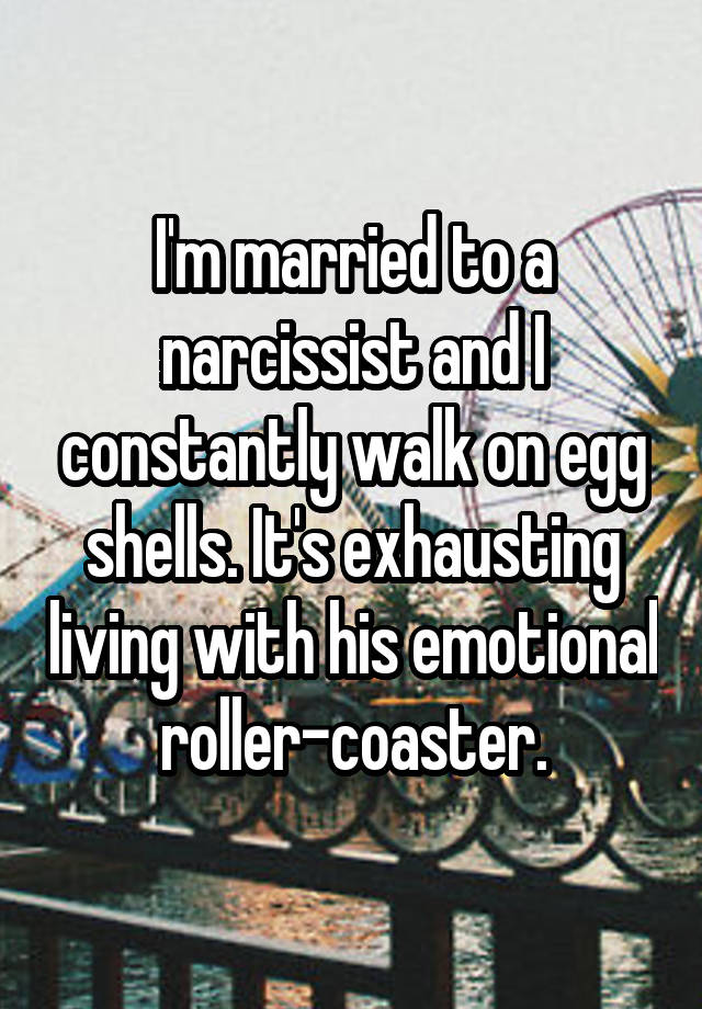 13 Honest Confessions From People Married To Narcissists