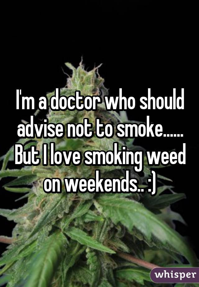 0524495ced17d41839365df5999bce61438870 wm 18 Medical Professionals Who Admit To Smoking Weed