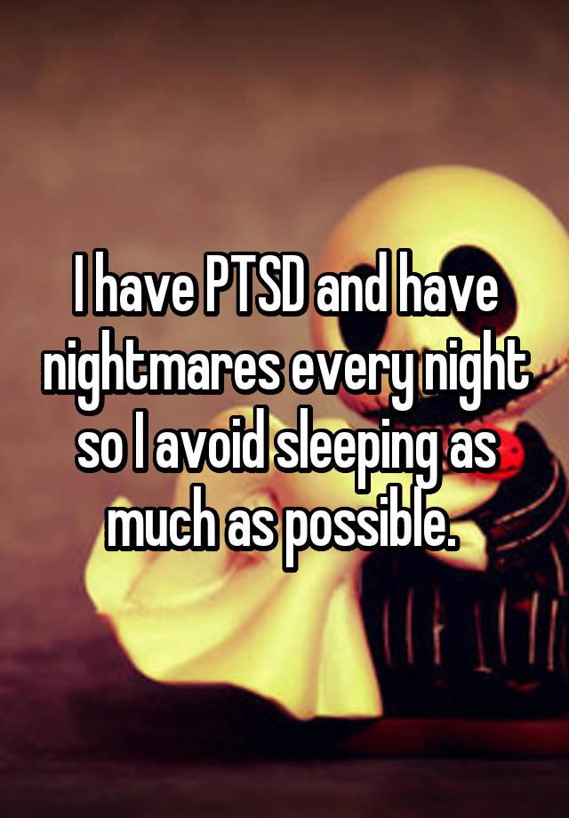 Same nightmares every night?