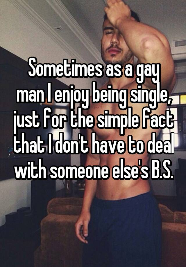 How Do You Deal With That Gay Single Life Queerty