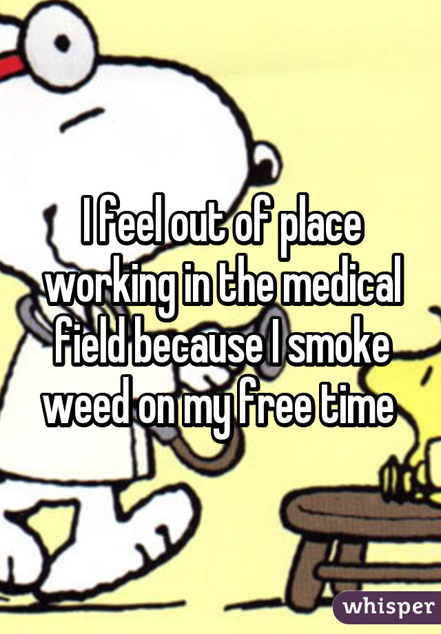 052e3fc12a9df7c7cfea726bb1b8a0a82d91d3 wm 18 Medical Professionals Who Admit To Smoking Weed