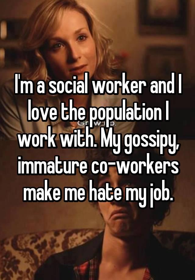 053222c308d652735e53f62b97e681edb6827d social workers made honest confessions on the whisper app,Social Work Meme