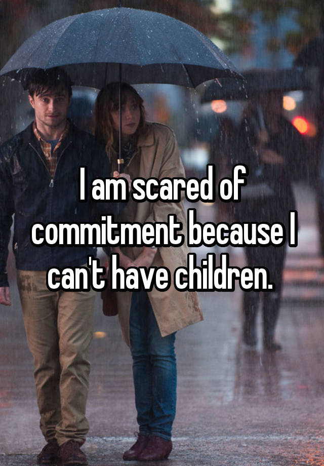 Girlfriend afraid of commitment