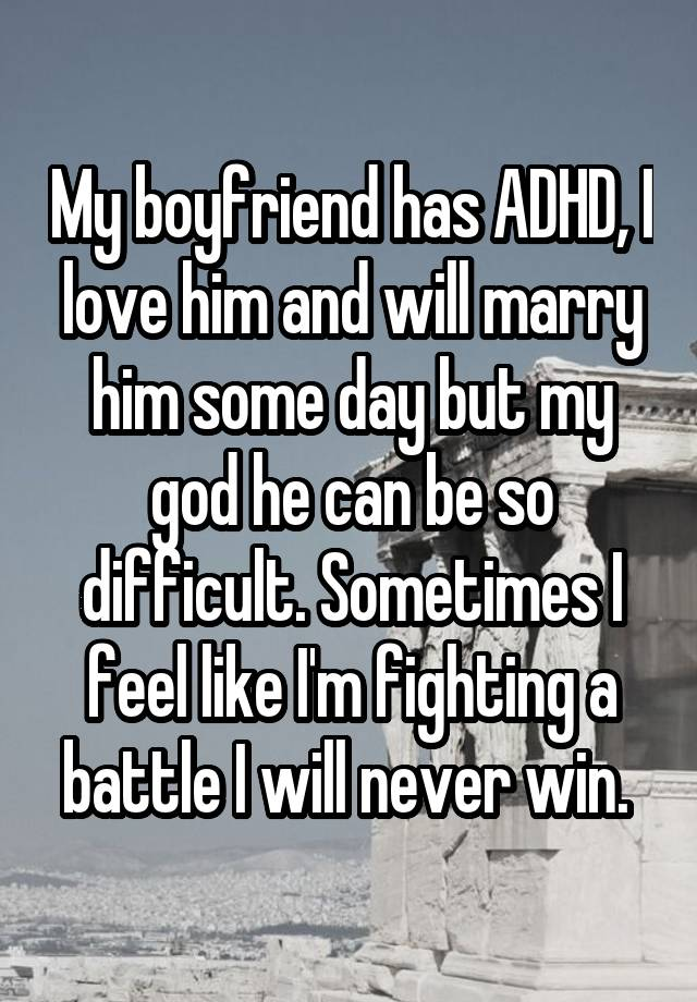Dating someone with adhd yahoo