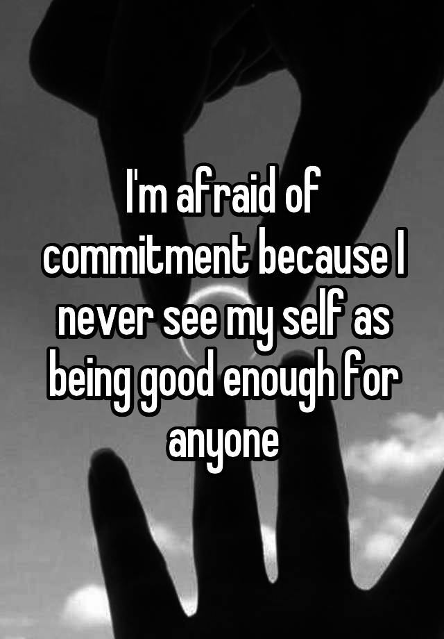 Guys that are afraid of commitment