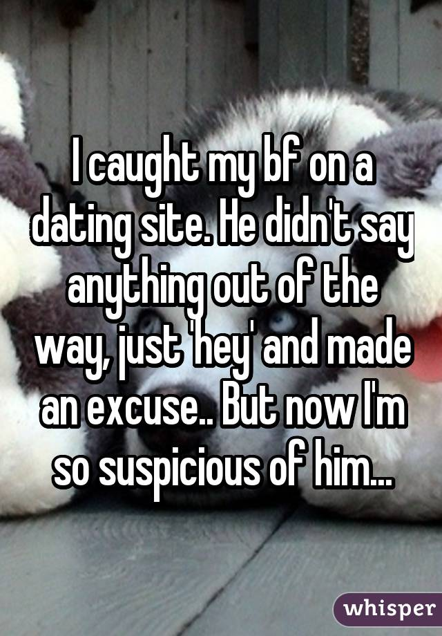 Boyfriend caught on dating site