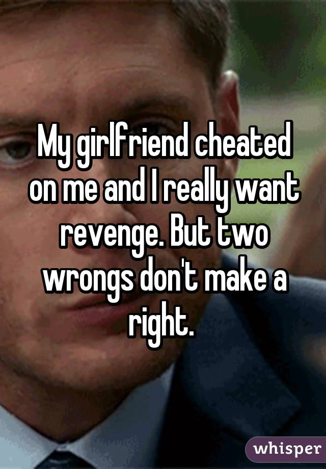 My Cheating Is Me Gf On