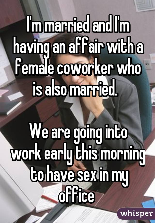 Affair with married colleague